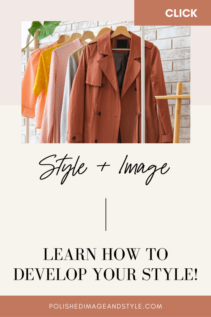 Style + Image | Learn How to Develop Your Style!