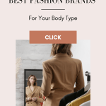 Shop The Best Fashion Brands For Your Body Type