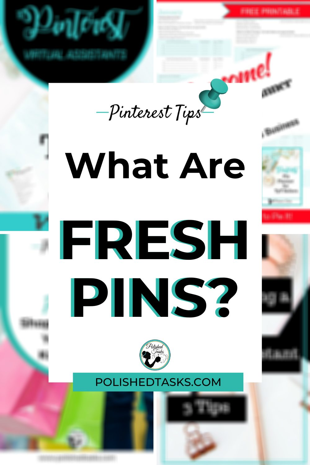 Pinterest Pin for the blog post-What Are Fresh Pins?