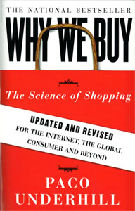 why we buy, the science of shopping by paco underhill