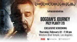 Exclusive Screening, Bogdan's Journey at Wilshire Blvd Temple
