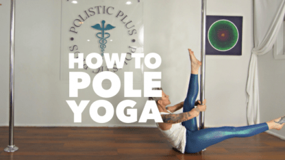 How to pole yoga