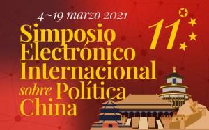 XI Simposio Electrónico Internacional sobre Política China