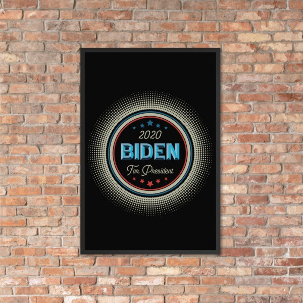 Wall Art and 2020 Campaign Posters for Democrats including Joe Biden for President