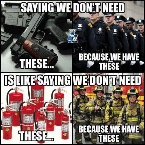 saying-we-dont-need-guns-fire-extinguishers