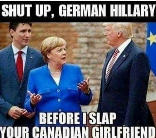 shutup-german-hillary-before-slap-your-canadian-girlfriend
