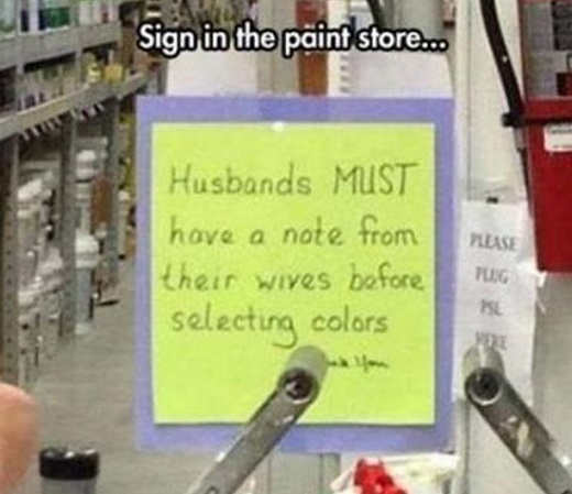husbands-must-have-note-from-wife-to-pick-paint-color