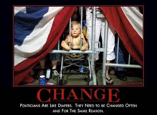 change-politicians-like-diapers-have-to-be-changed-often-for-same-reason