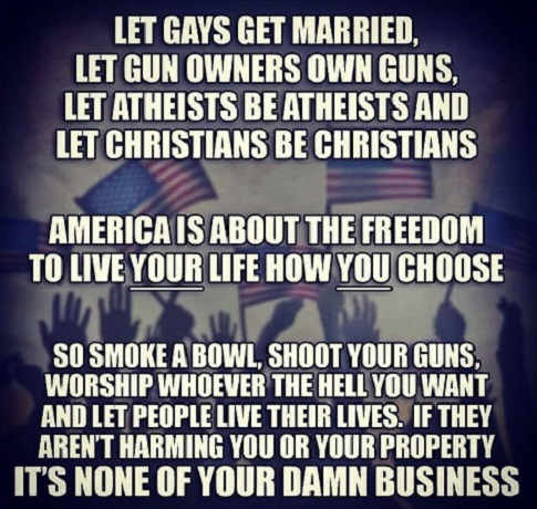let-gays-get-married-gun-owners-atheists-christians-let-people-live-their-lives