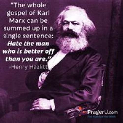 whole-karl-marx-summed-in-one-sentence-hate-man-who-is-better-off-than-you