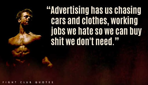 advertising-has-us-chasing-cars-clothes-fight-club-quote