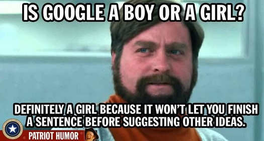 is-google-a-boy-or-girl-definitely-girl-wont-let-you-finish-sentence-before-suggesting-other-ideas