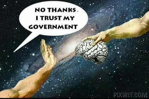 no-thanks-dont-need-brain-i-trust-my-government