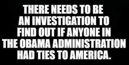 there-needs-to-be-investigation-find-out-anyone-obama-administration-ties-to-america
