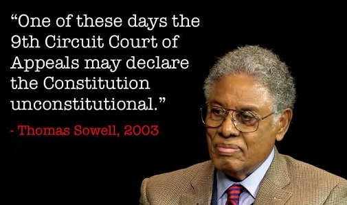 thomas-sowell-one-day-9th-circuit-may-declare-constitution-unconstitutional