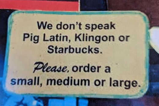 we-dont-speak-pig-latin-klingon-starbucks-order-small-medium-large