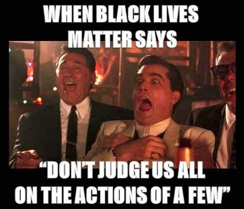 when-black-lives-matter-say-dont-judge-us-all-by-actions-of-a-few