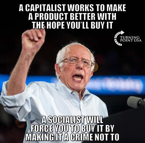 capitalist-works-to-make-product-better-socialist-force-you-to-buy-it-bernie-sanders