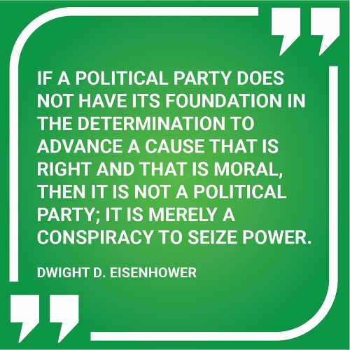 dwight-eisenhower-if-political-party-doesnt-have-foundation-moral-merely-conspiracy-to-seize-power