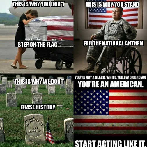 this-is-why-you-stand-for-flag-dont-erase-history-youre-american-act-like-it