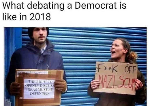 what-debating-democrat-is-like-encourage-all-viewpoints-fuck-off-nazi-scum