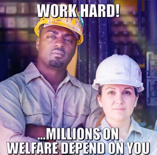 work-hard-millions-on-welfare-depend-on-you
