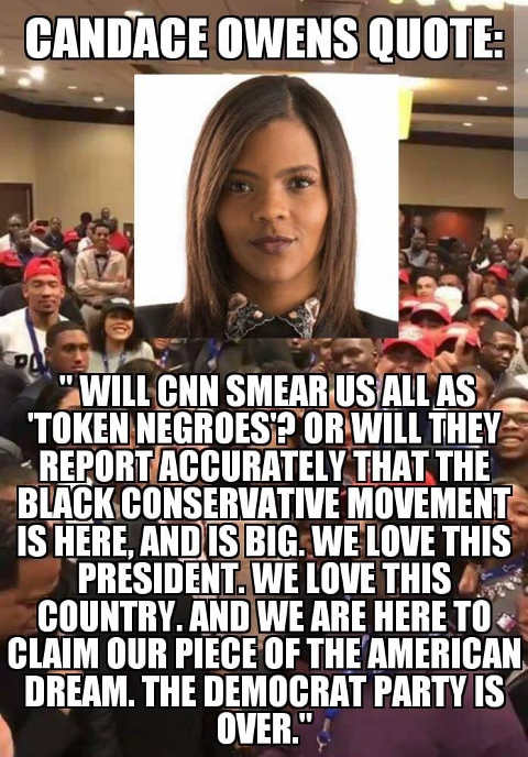 candace-owens-quote-will-cnn-smear-all-us-black-conservatives-as-token-negros-quote