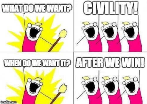 civility-what-do-we-want-when-after-we-win