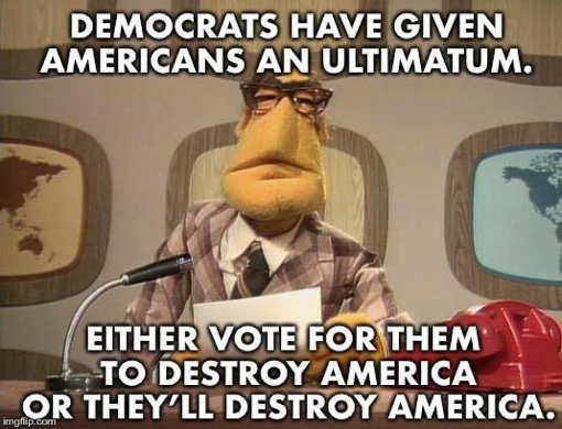 democrats-give-ultimatum-vote-them-in-to-destroy-america-or-they-will-destroy-america