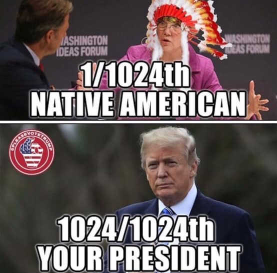 elizabeth-warren-1-1024th-native-american-trump-1024-1024th-your-president