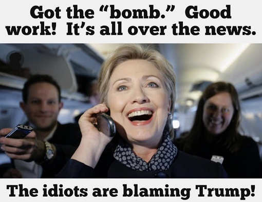 hillary-clinton-got-the-bomb-good-work-its-all-over-the-news-idiots-are-blaming-trump