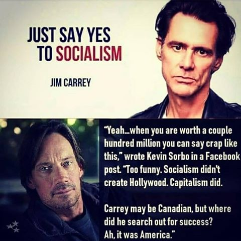 jim-carrey-just-say-yes-to-socialism-yeah-can-say-crap-like-this-worth-millions-canadian-came-to-us-for-success