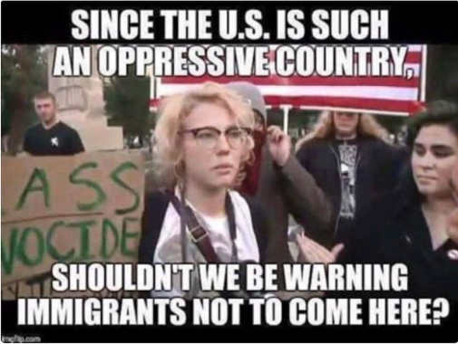 since-us-is-such-oppressive-country-shouldnt-we-warn-immigrants-not-to-come-here