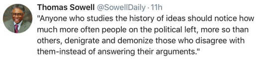 sowell-anyone-studies-history-knows-left-denigrates-demonizes-those-with-which-they-disagree