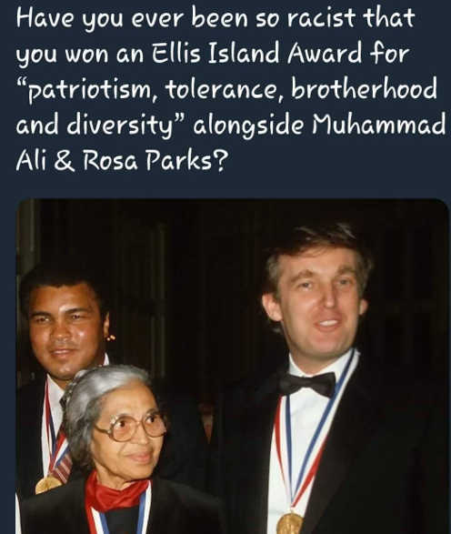trump-ever-been-so-racist-won-ellis-island-award-rosa-parks-muhammed-ali