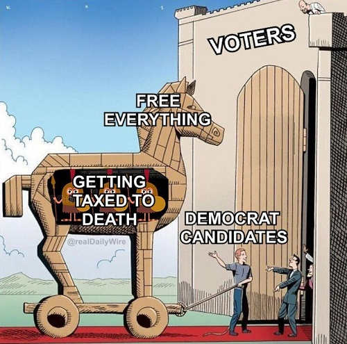 voters-trojan-horse-getting-taxed-to-death-free-everything
