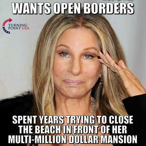 barbara-streisand-wants-open-borders-spend-years-trying-to-close-beach-in-front-of-multimillion-dollar-mansion