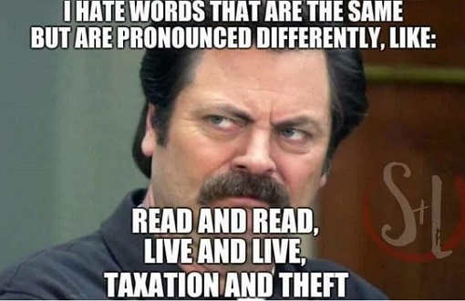 ron-swanson-i-hate-words-pronouced-different-mean-same-taxation-theft