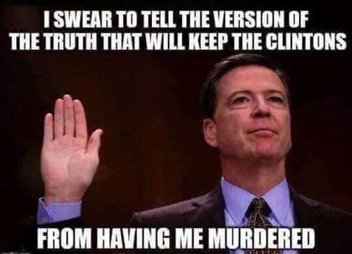 comey i swear to tell version of truth keep clintons from having me murdered