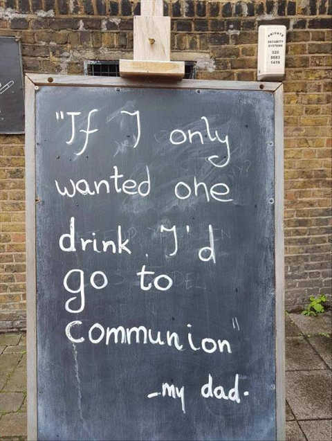 if-i-only-wanted-1-drink-id-go-to-communion-my-dad