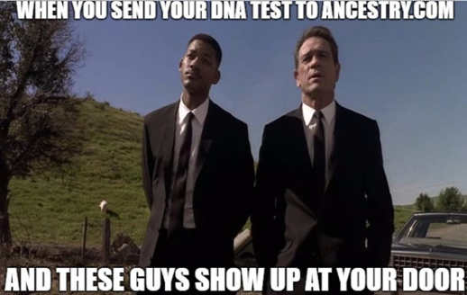 men in black when you send your dna test to ancestry and these guys show up