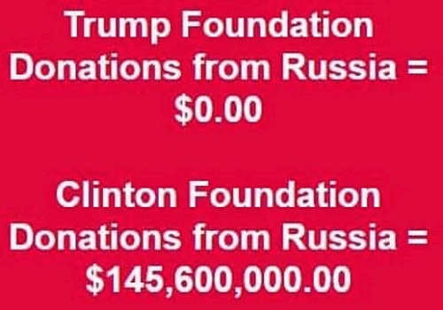trump foundation donations from russia compared to hillary clinton foundation