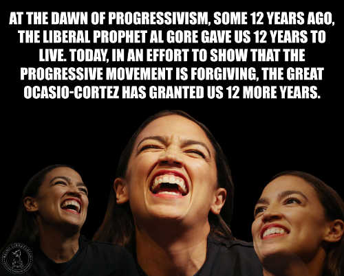 gore granted us 12 years to live liberal ocasio cortez gracious twelve more climate change