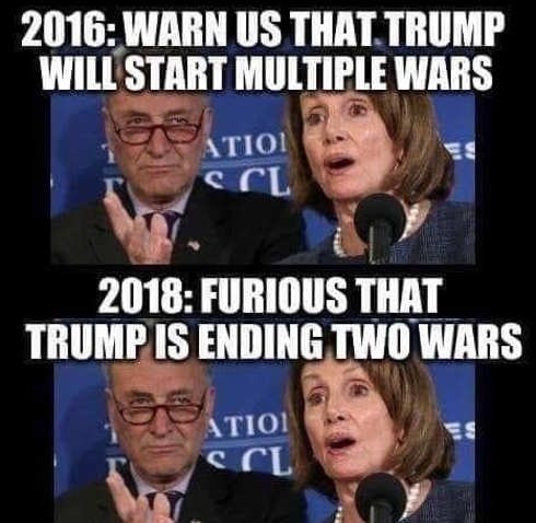 schumer pelosi 2016 trump starting multiple wars 2018 furious trump ending wars