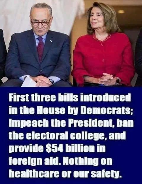 schumer pelosi first 3 bills by democrats impeachment ban electoral college 54 billion foreign aid