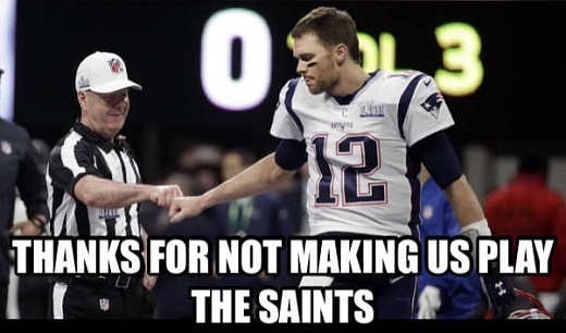 thanks for not making us play saints brady referee fist bump