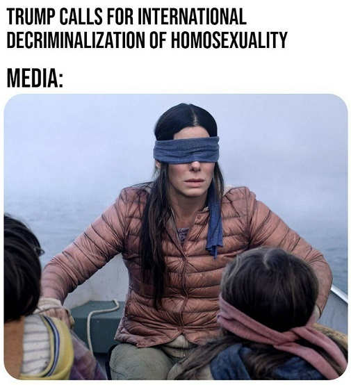 trump calls for end of homosexual persecution media blind birdbox