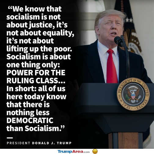 trump nothing less democratic than socialism is for ruling class not helping poor