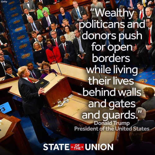trump sotu wealthy politicians donors push open borders while behind walls and gates guards