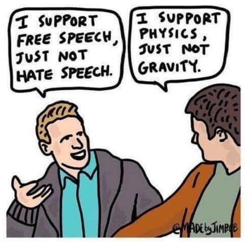 i support free speech not hate speech physics not gravity